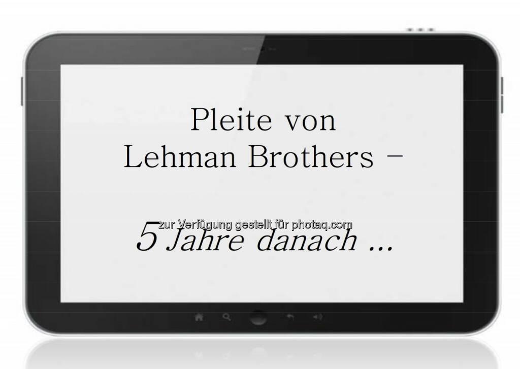 5 Jahre nach der Lehman-Pleite, © 3 Banken-Generali Investmentgesellschaft (10.10.2013)