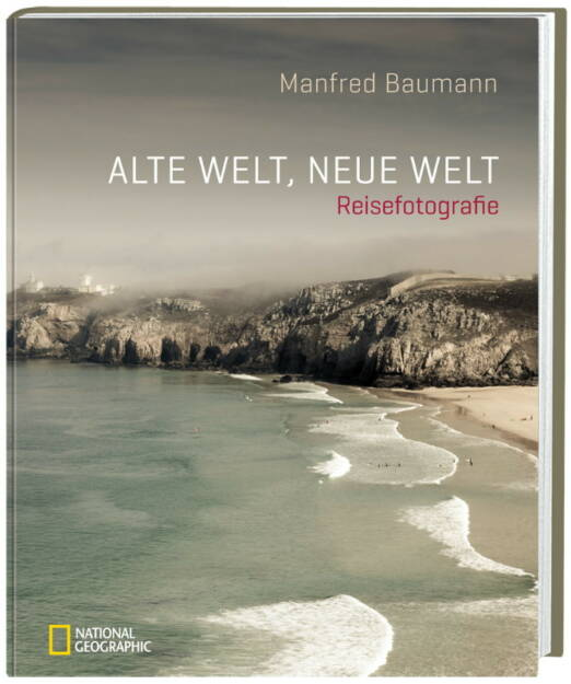 Alte Welt, neue Welt, © www.manfredbaumann.com (10.10.2013)