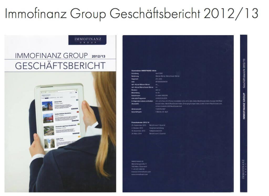 Immofinanz Group Geschäftsbericht http://josefchladek.com/companyreport/immofinanz_group_geschaftsbericht_201213, © Immofinanz (18.10.2013)