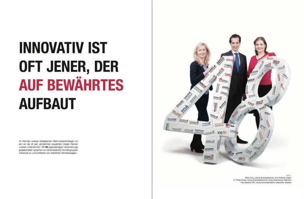 Innovativ ist oft jener, der auf Bewährtes aufbaut, © VIG (28.10.2013)