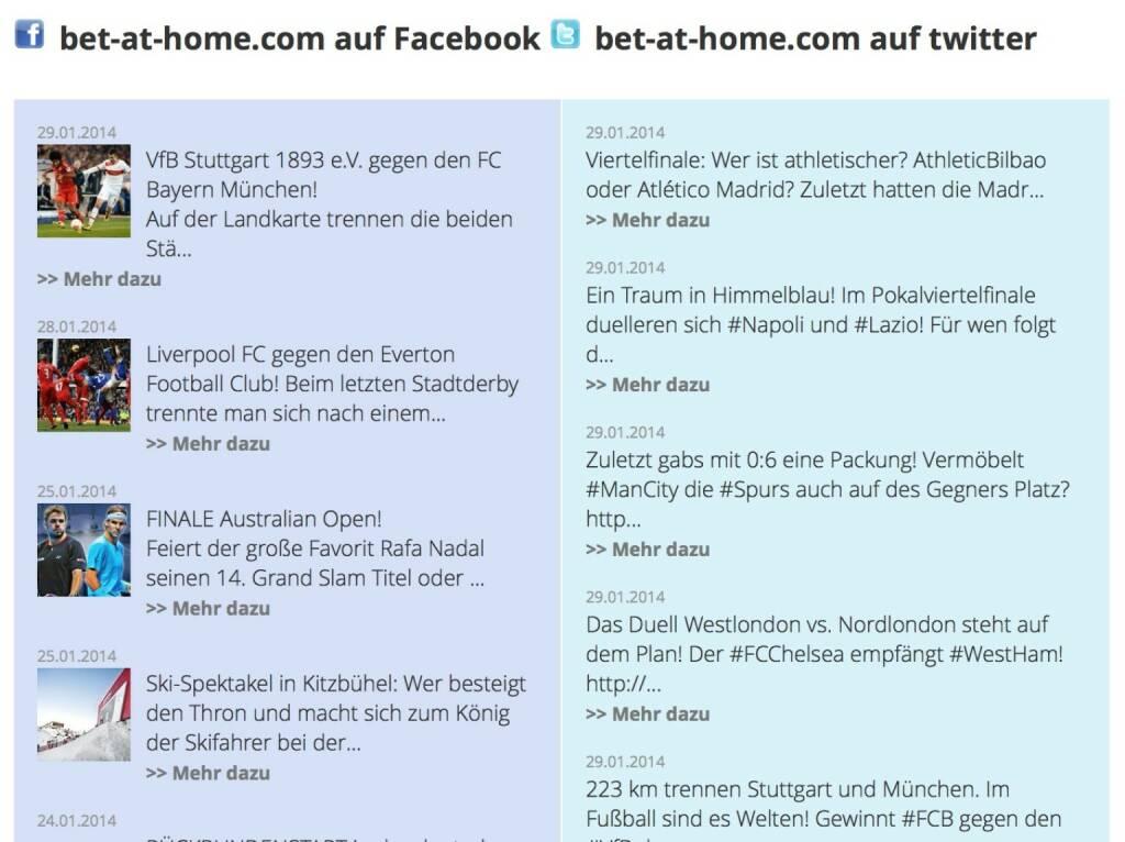 http://www.boerse-social.com am 29.1.2014: Was ist so social an Börse Social?. Eine berechtigte Frage, die wir im Jänner beim modularen Hochfahren der Site schon ein paar Mal gehört haben. Nun, in den kommenden Tagen werden auf Aktienebene nach und nach die Social Media Feeds der betreffenden Unternehmen zugeschaltet. Hier einmal am Beispiel unseres Sportwettenpartners http://boerse-social.com/launch/aktie/bet_at_home . Sotschi kommt. (29.01.2014)