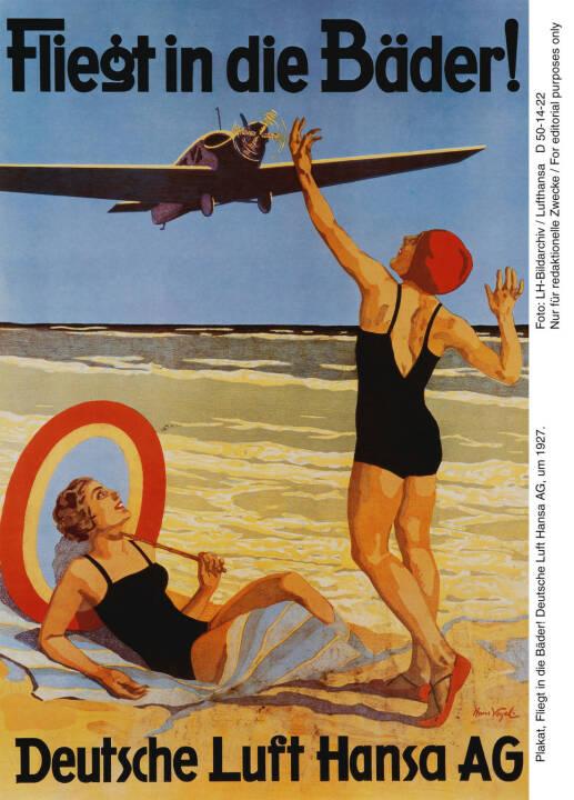 Plakat, Fliegt in die Baeder! Deutsche Lufthansa AG, um 1927. Foto: LH-Bildarchiv Lufthansa