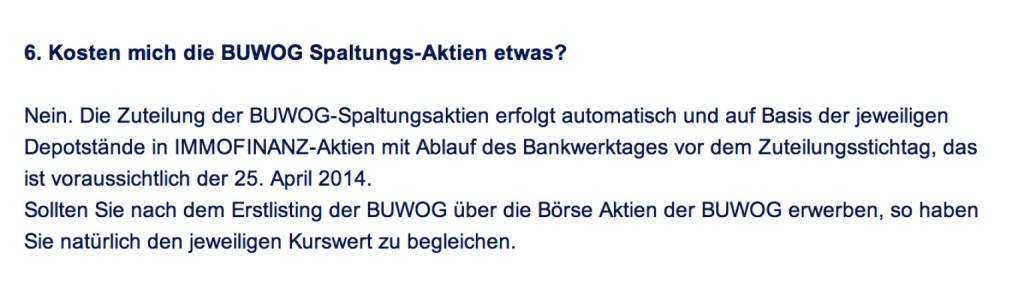 Frage an Immofinanz/Buwog: Kosten mich die Buwog Spaltungs-Aktien etwas?  (18.04.2014)