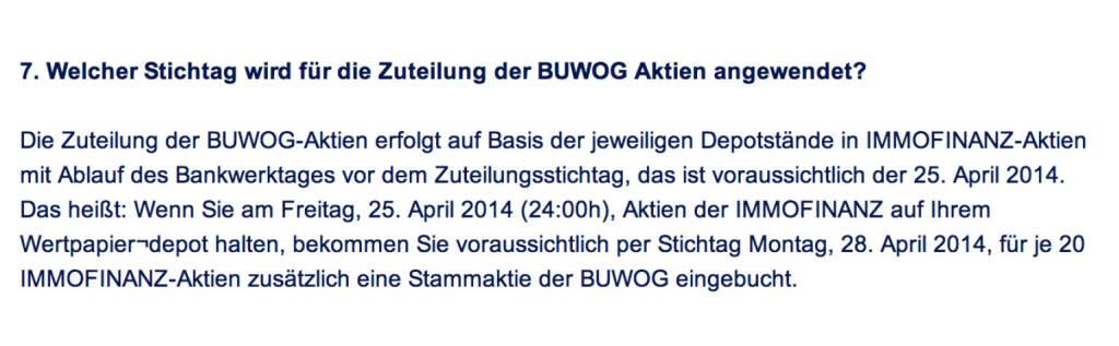 Frage an Immofinanz/Buwog: Welcher Stichtag wird für die Zuteilung der Buwog Aktien angewendet? (18.04.2014)