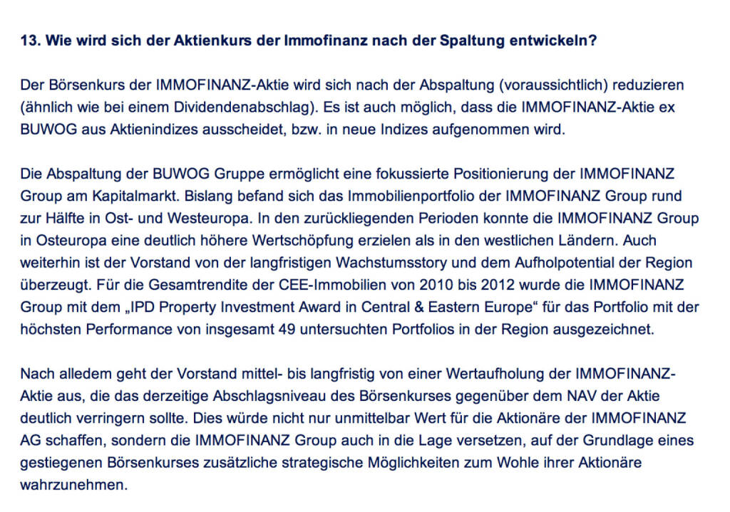 Frage an Immofinanz/Buwog: Wie wird sich der Aktienkurs der Immofinanz nach der Spaltung entwickeln? (18.04.2014)