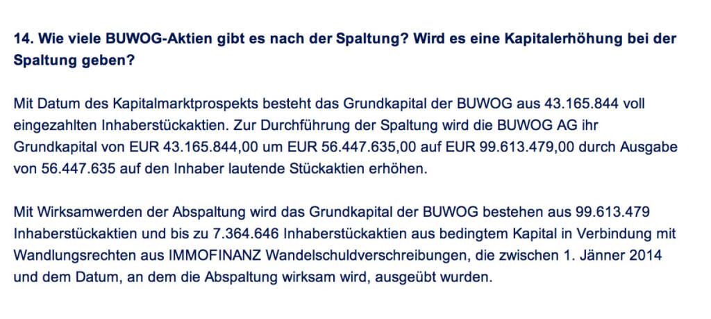 Frage an Immofinanz/Buwog: Wie viele Buwog-Aktien gibt es nach der Spaltung? Wird es eine Kapitalerhöhung bei der Spaltung geben? (18.04.2014)