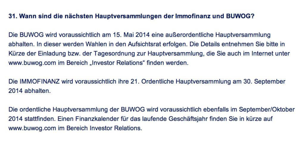 Frage an Immofinanz/Buwog: Wann sind die nächsten Hauptversammlungen der Immofinanz und Buwog? (18.04.2014)
