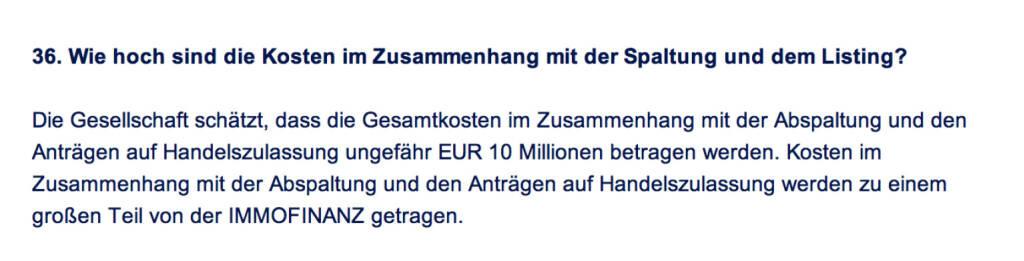 Frage an Immofinanz/Buwog: Wie hoch sind die Kosten im Zusammenhang mit der Spaltung und dem Listing? (18.04.2014)