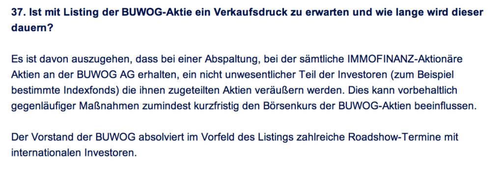 Frage an Immofinanz/Buwog: Ist mit Listing der Buwog-Aktie ein Verkaufsdruck zu erwarten und wie lange wird dieser dauern? (18.04.2014)