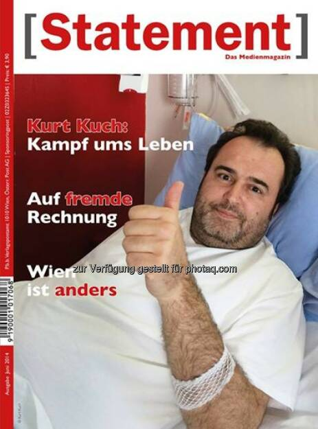 Österreichischer Journalisten Club: Das Medienmagazin [Statement] bringt ein berührendes Interview über den beeindruckenden Lebenswillen mit Kurt Kuch (02.06.2014)