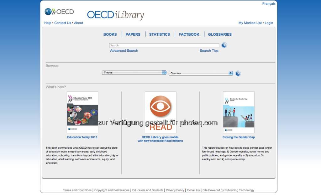 http://www.oecd-ilibrary.org/ - die OECD-Bibilothek liefert starke Inhalte und Grafiken zu den Themen Wirtschaft, Gesellschaft und Umwelt. Unter http://finanzmarktfoto.at/page/index/161gibt es eine kleine Kooperation mit finanzmarktfoto.at (08.01.2013)