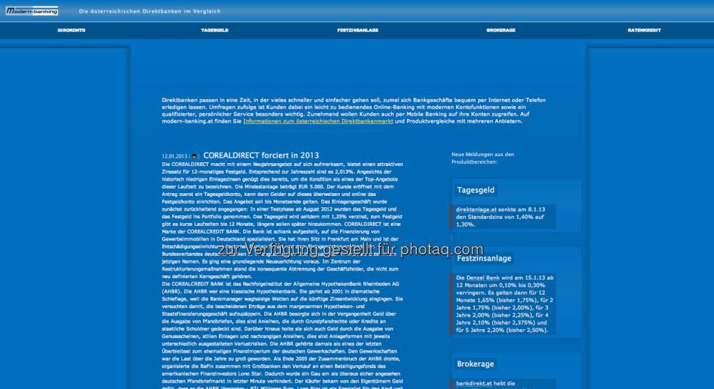 http://www.modern-banking.at/ - ein deutscher Herausgeber liefert einen sauberen und sehr informativen Überblick über Österreichs Direktbanken (13.01.2013)