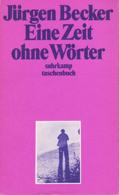 Jürgen Becker - Eine Zeit ohne Wörter, Suhrkamp, 1971, Cover - http://josefchladek.com/book/juergen_becker_-_eine_zeit_ohne_woerter, © (c) josefchladek.com (04.08.2014)