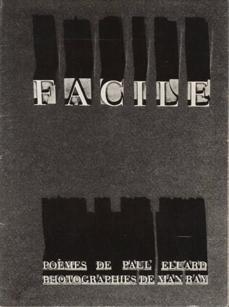 Paul Eluard, Man Ray - Facile 3800-5000 Euro - http://josefchladek.com/book/paul_eluard_-_facile (17.08.2014)