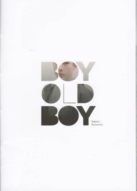 Roberto Boccaccino - Boy Old Boy, Witty kiwi, 2014, Cover - http://josefchladek.com/book/roberto_boccaccino_-_boy_old_boy, © (c) josefchladek.com (17.08.2014)