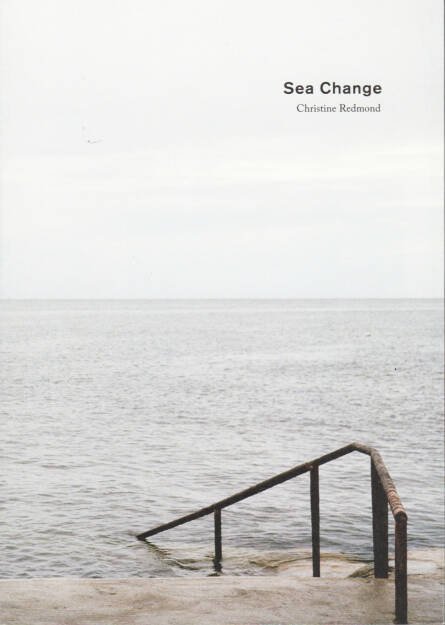 Christine Redmond - Sea Change, Artist Photo Books, 2014, Cover - http://josefchladek.com/book/christine_redmond_-_sea_change, © (c) josefchladek.com (21.08.2014)