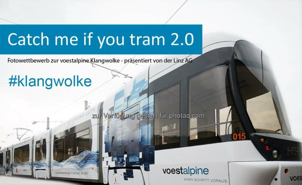 voestalpine Strassenbahn: Wer ist dieses Wochenende in Linz unterwegs? Foto von der Straßenbahn zur voestalpine Klangwolke machen und auf Instagram oder Twitter mit #klangwolke teilen. Alle Infos zum #Fotowettbewerb:  http://bit.ly/Xn0Fys  Source: http://facebook.com/voestalpine, © Aussendung (23.08.2014)