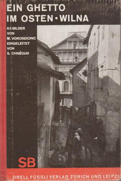 Moi Ver - Ein Ghetto Im Osten - Wilna 350-700 Euro, http://josefchladek.com/book/moses_moi_ver_vorobeichic_-_ein_ghetto_im_osten_-_wilna (24.08.2014)