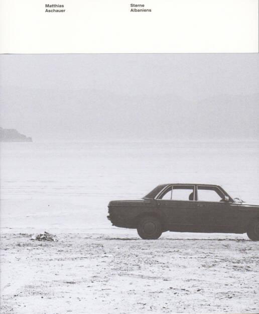 Matthias Aschauer - Sterne Albaniens, Fotohof edition, 2012, Cover - http://josefchladek.com/book/matthias_aschauer_-_sterne_albaniens, © (c) josefchladek.com (28.08.2014)