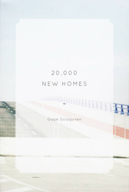 Gage Solaguren - 20,000 New Homes, The Velvet Cell, 2014, Cover - http://josefchladek.com/book/gage_solaguren_-_20000_new_homes, © (c) josefchladek.com (05.09.2014)