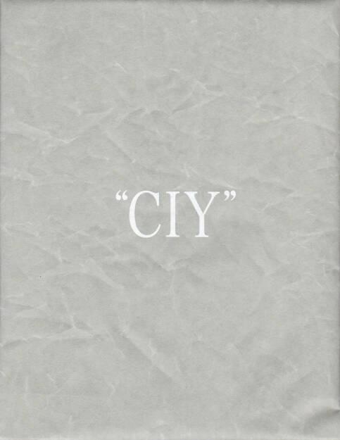 Daisuke Yokota and Hiroshi Takizawa - CIY, Newfave, 2014, Cover - http://josefchladek.com/book/daisuke_yokota_and_hiroshi_takizawa_-_ciy, © (c) josefchladek.com (13.09.2014)