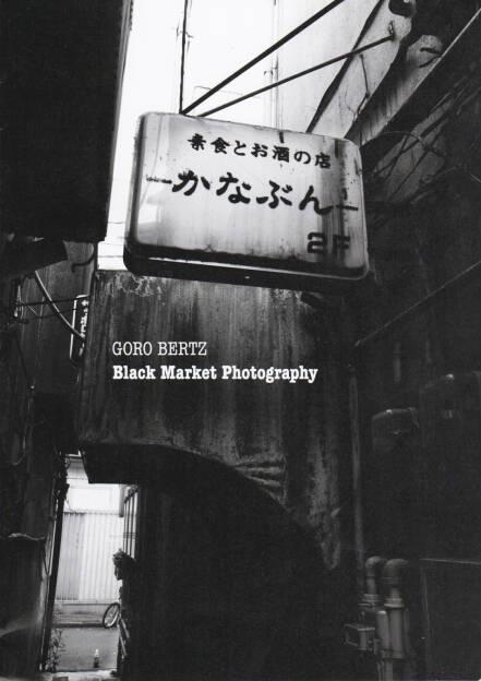 Goro Bertz - Black Market Photography, Azid Eye, 2014, Cover - http://josefchladek.com/book/goro_bertz_-_black_market_photography, © (c) josefchladek.com (18.09.2014)
