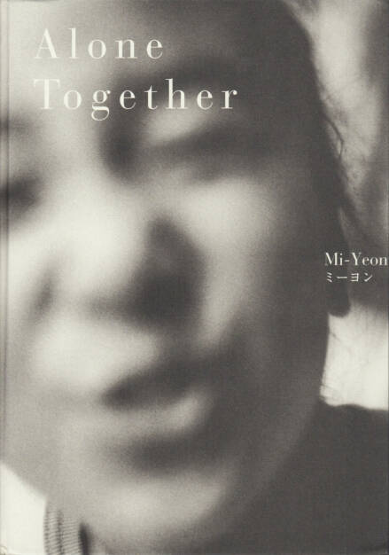 Mi-Yeon - Alone Together, kaya books, 2014, Cover - http://josefchladek.com/book/mi-yeon_-_alone_together, © (c) josefchladek.com (19.09.2014)