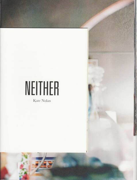 Kate Nolan - Either, Self published, 2014, Cover - http://josefchladek.com/book/kate_nolan_-_neither, © (c) josefchladek.com (21.09.2014)