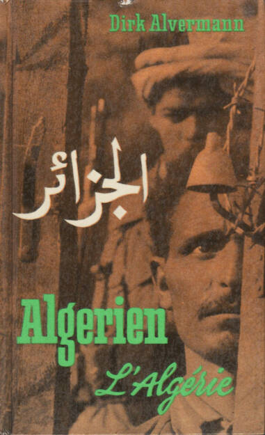 Dirk Alvermann - Algerien - L'algérie (1960) 450-600 Euro, http://josefchladek.com/book/dirk_alvermann_-_algerien_-_lalgerie (28.09.2014)