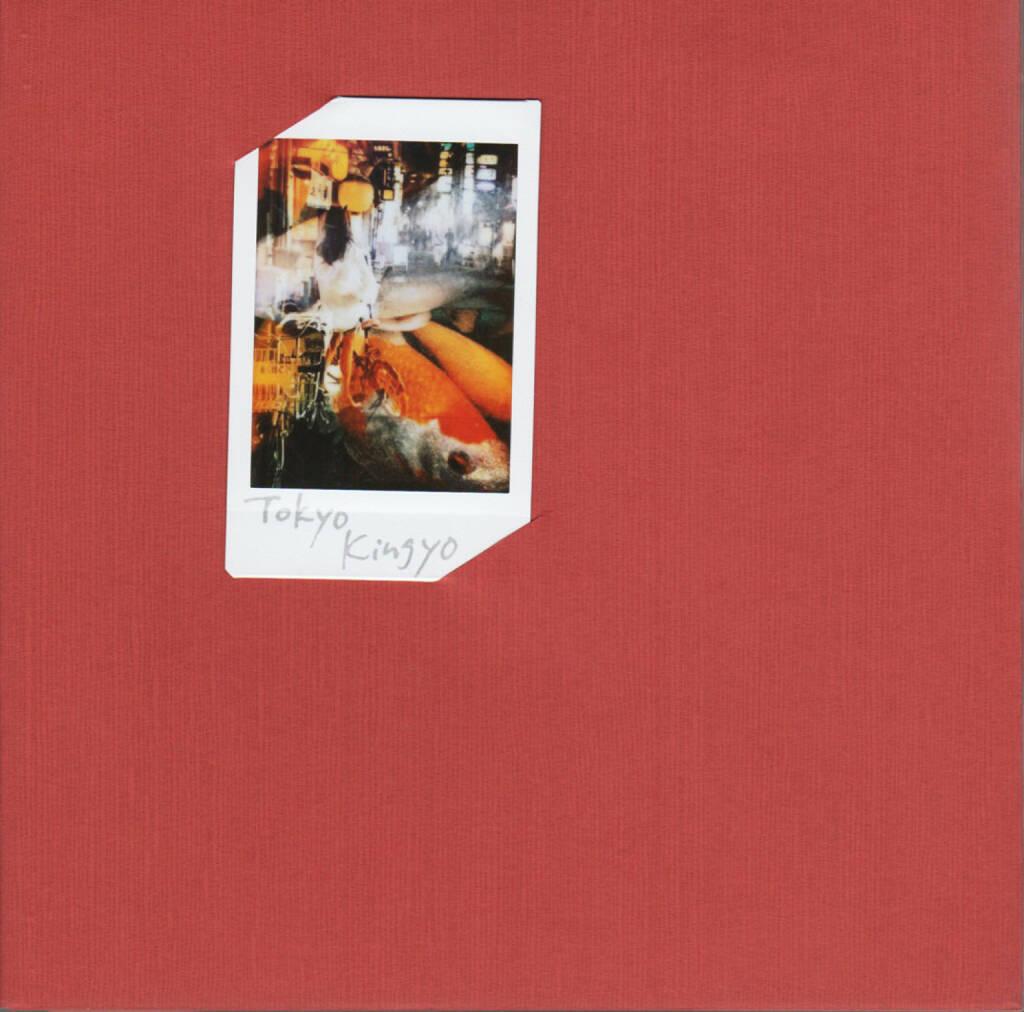 Michiko Makino - Tokyo Kingyo 東京金魚, Self published 2014, Cover - http://josefchladek.com/book/michiko_makino_-_tokyo_kingyo_東京金魚, © (c) josefchladek.com (06.10.2014)