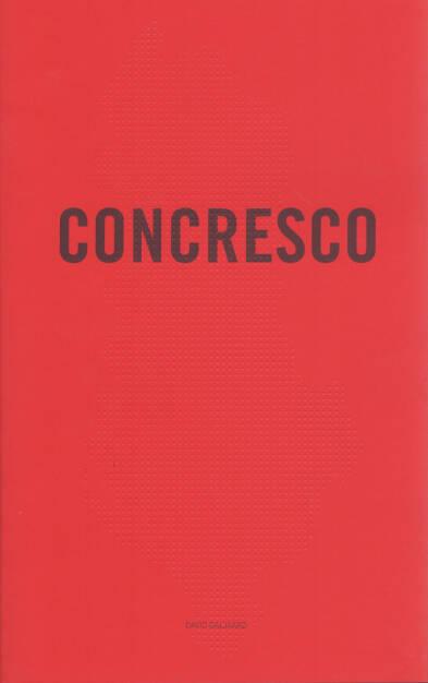 David Galjaard - Concresco, 2012, 200-250 Euro, http://josefchladek.com/book/david_galjaard_-_concresco (12.10.2014)