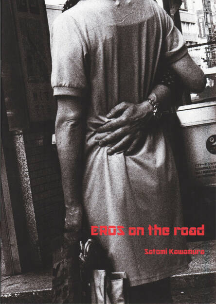 Satomi Kawamura - Eros On The Road, Self published, Cover -  http://josefchladek.com/book/satomi_kawamura_-_eros_on_the_road, © (c) josefchladek.com (15.10.2014)