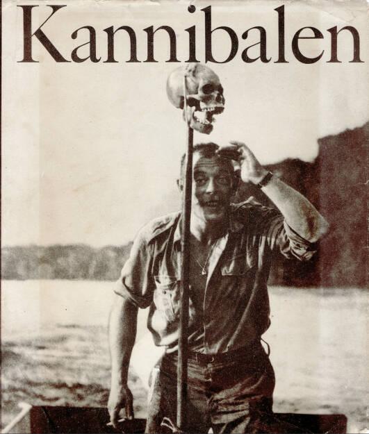 Gerhard Scheumann / Walter Heynowski / Peter Hellmich - Kannibalen (1967), 150-300 Euro, http://josefchladek.com/book/gerhard_scheumann_walter_heynowski_peter_hellmich_-_kannibalen (19.10.2014)