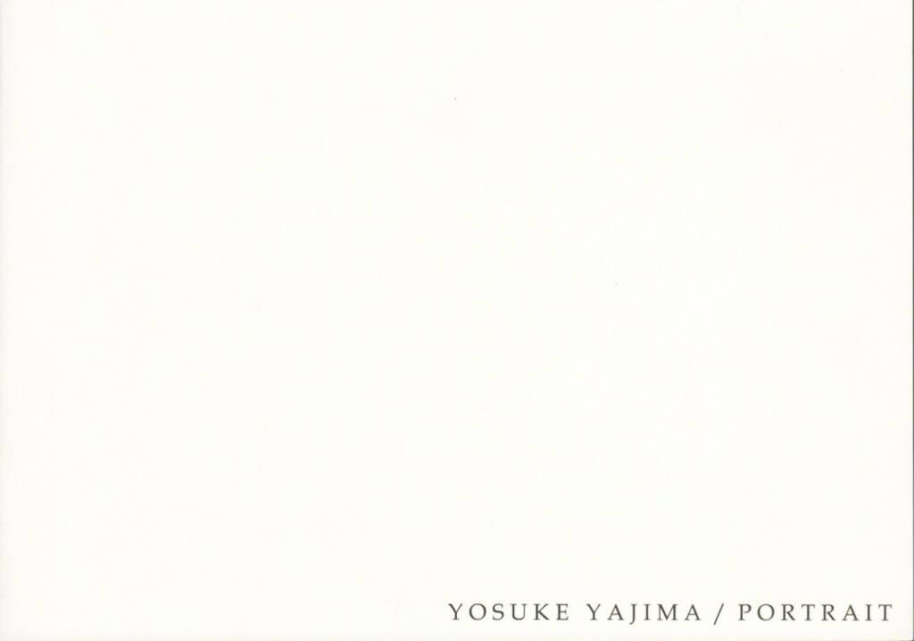 Yosuke Yajima - Portrait, Self published 2013, Cover - http://josefchladek.com/book/yosuke_yajima_-_portrait, © (c) josefchladek.com (03.11.2014)