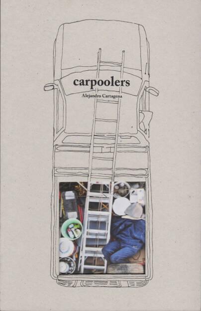 Alejandro Cartagena - Carpoolers, Self published 2014, Cover - http://josefchladek.com/book/alejandro_cartagena_-_carpoolers, © (c) josefchladek.com (23.11.2014)