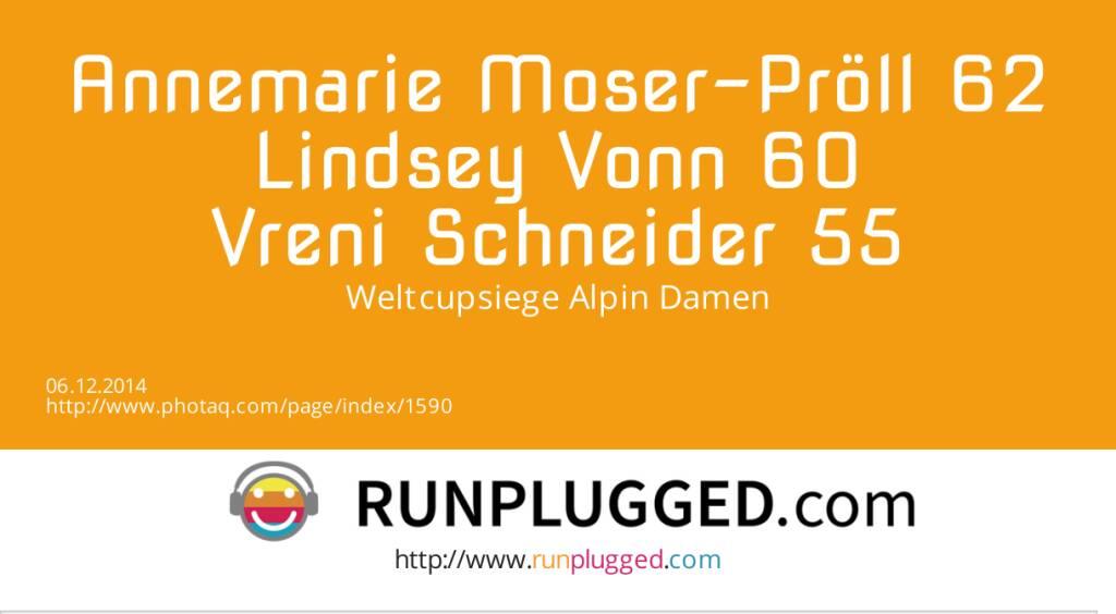 Annemarie Moser-Pröll 62, Lindsey Vonn 60, Vreni Schneider 55-  Weltcupsiege Alpin Damen (06.12.2014)
