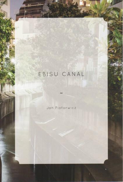 Jan Piotrowicz - Ebisu Canal, The Velvet Cell 2014, Cover - http://josefchladek.com/book/jan_piotrowicz_-_ebisu_canal, © (c) josefchladek.com (17.12.2014)