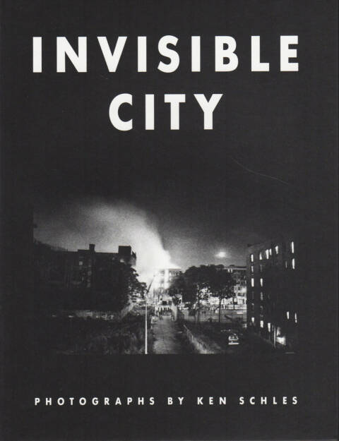Ken Schles - Invisible City, Steidl 2014, Cover - http://josefchladek.com/book/ken_schles_-_invisible_city_1, © (c) josefchladek.com (24.12.2014)