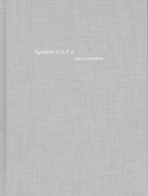 Jens Liebchen - System, White-Press/Peperoni Books 2014, Cover - http://josefchladek.com/book/jens_liebchen_-_system, © (c) josefchladek.com (03.01.2015)