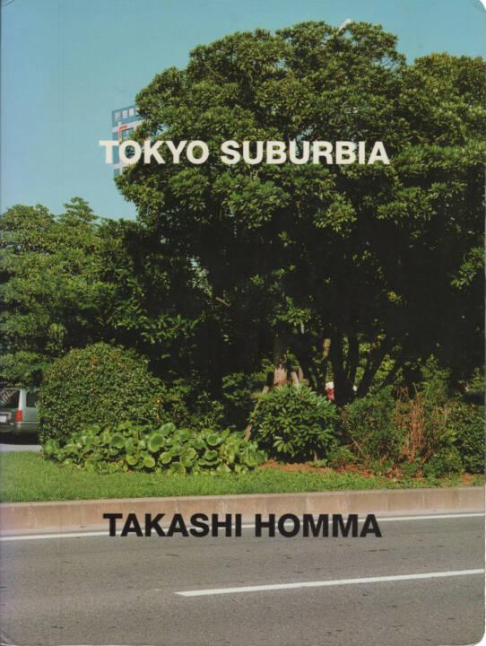 Takashi Homma - Tokyo Suburbia, Korinsha Press 1998, Cover - http://josefchladek.com/book/takashi_homma_-_tokyo_suburbia