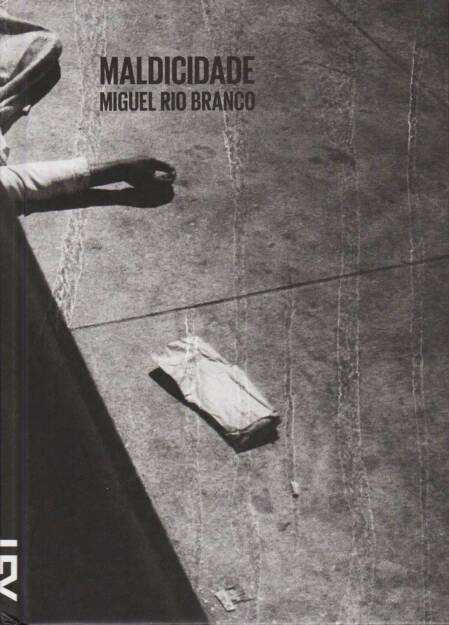 Miguel Rio Branco - Maldicidade, Cosac Naify 2014, Cover - http://josefchladek.com/book/miguel_rio_branco_-_maldicidade, © (c) josefchladek.com (20.01.2015)