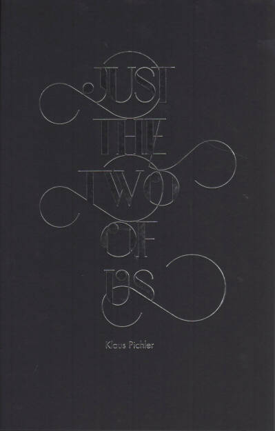 Klaus Pichler - Just the two of us, Self published 2014, Cover - http://josefchladek.com/book/klaus_pichler_-_just_the_two_of_us, © (c) josefchladek.com (12.02.2015)