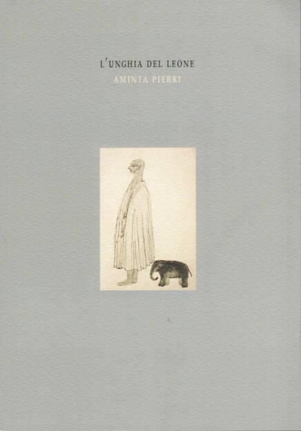 Aminta Pierri - L'unghia del Leone, Witty kiwi 2014, Cover - http://josefchladek.com/book/aminta_pierri_-_lunghia_del_leone, © (c) josefchladek.com (12.02.2015)