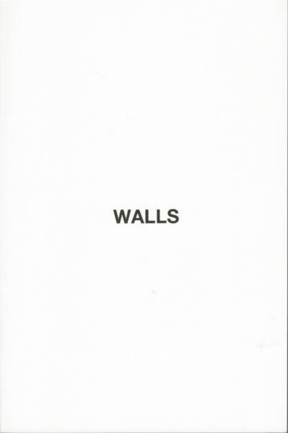 Hermann Zschiegner - Walls, Self published/Blurb 2014 - Cover - http://josefchladek.com/book/hermann_zschiegner_-_walls, © (c) josefchladek.com (14.02.2015)