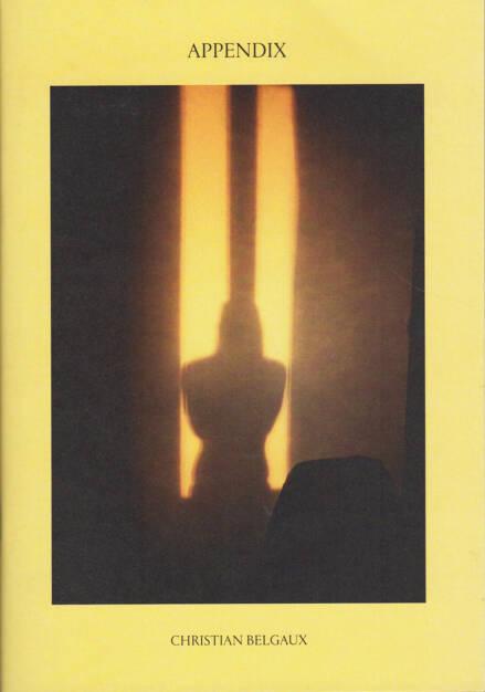 Christian Belgaux - Appendix, Kniven Press 2015, Cover - http://josefchladek.com/book/christian_belgaux_-_appendix, © (c) josefchladek.com (21.02.2015)