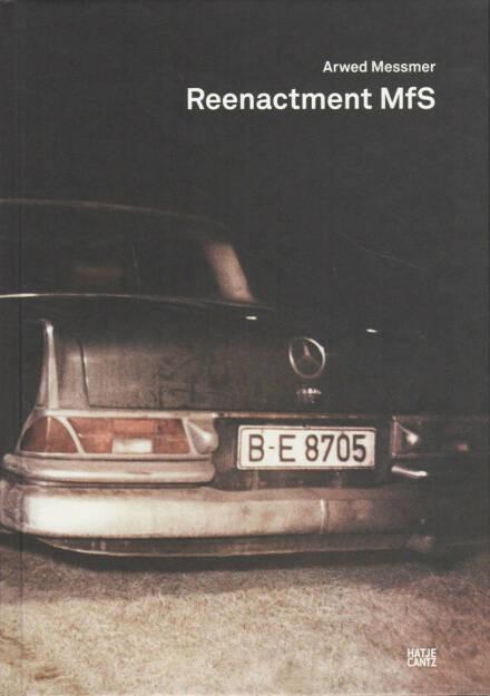Arwed Messmer - Reenactment MfS, Hatje Cantz Verlag 2014, Cover - http://josefchladek.com/book/arwed_messmer_-_reenactment_mfs, © (c) josefchladek.com (01.03.2015)
