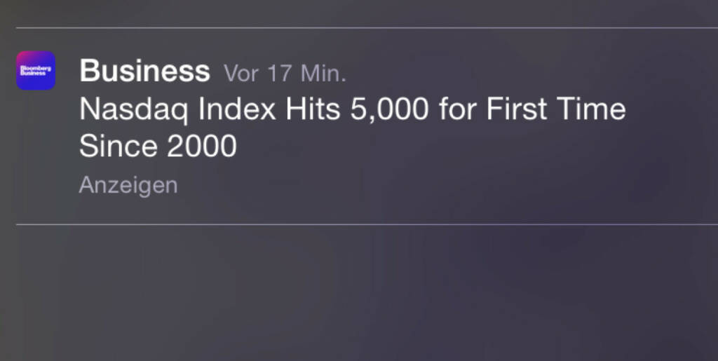Nasdaq 5000, erstmals seit 2000 - History in the Making, was die geniale Bloomberg Business App da in den Sperrscreen schickt (02.03.2015)