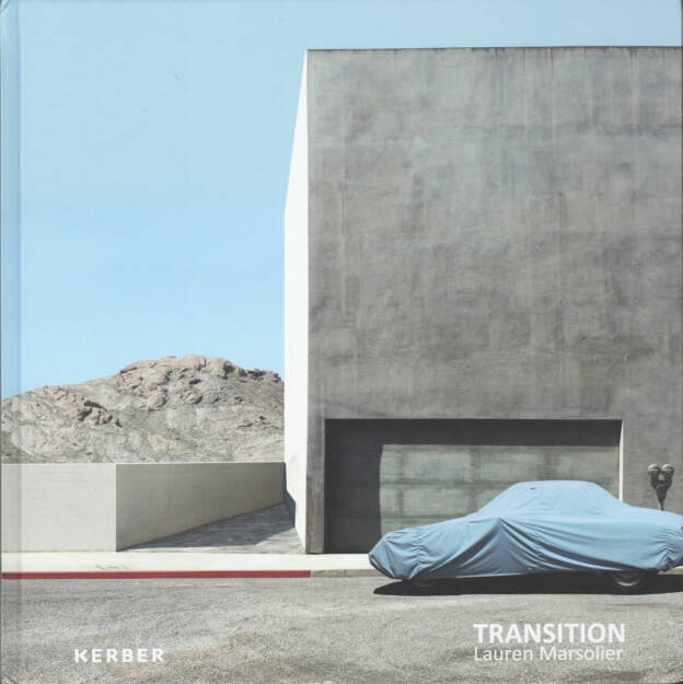 Lauren Marsolier - Transition, Kerber 2014, Cover - http://josefchladek.com/book/lauren_marsolier_-_transition, © (c) josefchladek.com (03.03.2015)