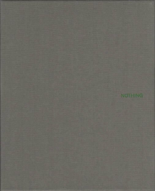 John Gossage - Nothing, Waltz Books 2014, Cover - http://josefchladek.com/book/john_gossage_-_nothing, © (c) josefchladek.com (05.03.2015)