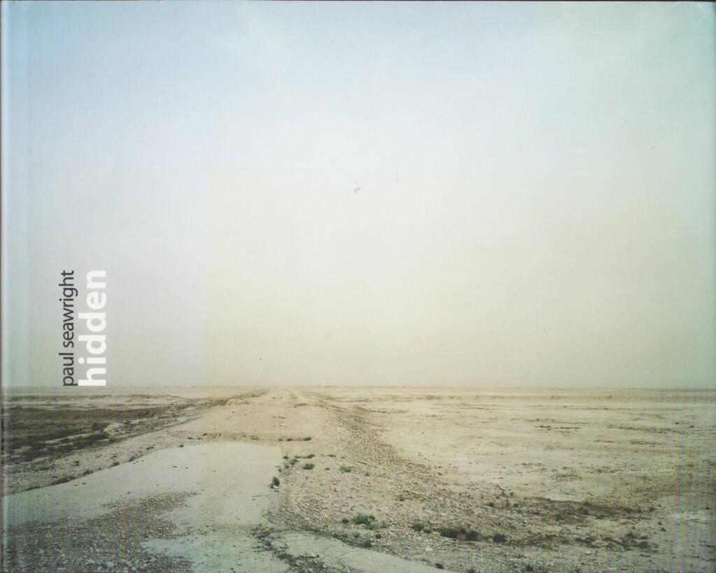 Paul Seawright - Hidden, Imperial War Museum 2003, Cover - http://josefchladek.com/book/paul_seawright_-_hidden, © (c) josefchladek.com (06.03.2015)